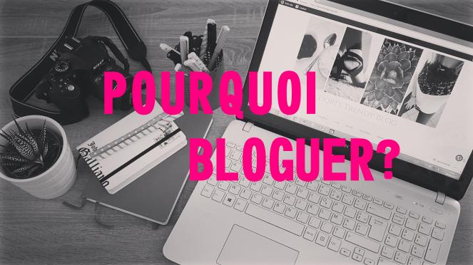 Pourquoi bloguer.png